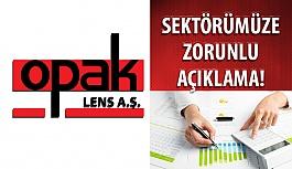 Opak Lens AŞ'den Optik Sektörüne Zorunlu Açıklama