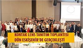 Opak Lens ve Johnson &Johnson İşbirliğindeki Kontak Lens Tanıtım Toplantısının 3.'sü Dün Eskişehir'de Gerçekleşti