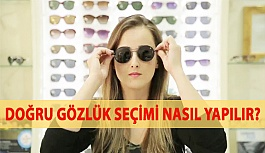 Doğru Gözlük Seçimi Nasıl Yapılır?