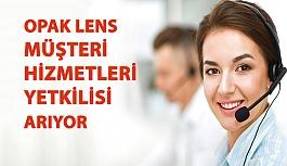 Opak Lens, Müşteri Hizmetleri Yetkilisi Arıyor