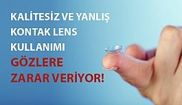 Kalitesiz ve Yanlış Kontak Lens Kullanımı Gözlere Zarar Veriyor!