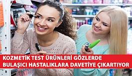 Kozmetik Test Ürünleri Gözlerde Bulaşıcı Hastalıklara Davetiye Çıkartıyor!