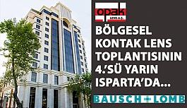 Bölgesel Kontak Lens Toplantılarının 4.'sü Yarın Isparta Barida Hotels'de Gerçekleştirilecek