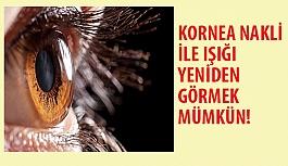 Kornea Nakli İle Işığı Yeniden Görmek Mümkün!
