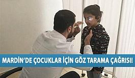 Mardin'de Çocuklar İçin Göz Tarama Çağrısı!