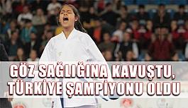 Göz sağlığına kavuştu, Türkiye Şampiyonu oldu
