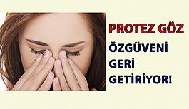 Protez Göz Özgüveni Geri Getiriyor!