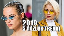 2019 Yılı 5 Gözlük Trend Tahmini