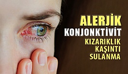 Alerjik konjonktivitler körlüğe sebep olabilir!