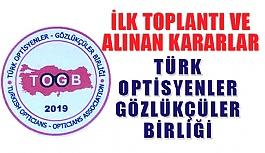 Optisyenler  ve Gözlükçüler Birliği Genel Kurulu Kararları