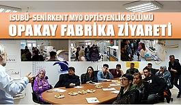 Optisyelik Bölümü Öğrecilerinden OPAKAY Fabrika Ziyareti
