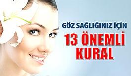 Göz Sağlığınız için 13 Önemli Kural