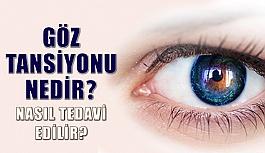 Göz tansiyonu nedir, nasıl tedavi edilir?