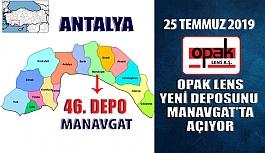 Opak Lens 46. Deposunu Manavgat'ta Açıyor
