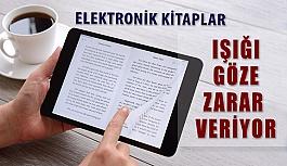 Elektronik Kitapların Işığı Göze Zararlı