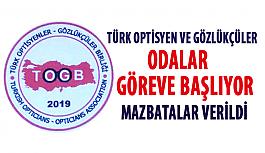 Türk Optisyen-Gözlükçüler Odaları Göreve Başlıyor