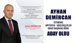 Ayhan Demircan Başkanlığa Adaylığını Açıkladı