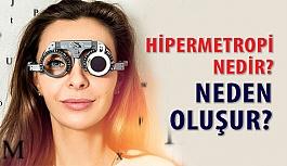 Hipermetrop Nedir, Nasıl Tedavi Edilir?