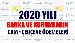 2020 Optik Cam - Çerçeve Banka ve Kurum Ödemeleri
