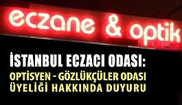 """İstanbul Eczacı Odası : """"Üyelik Zorunlu Değil"""""""