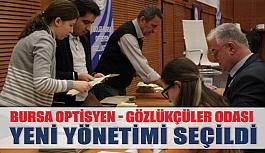 Bursa Optisyen-Gözlükçüler Odası Seçimleri Yapıldı
