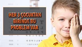 Türkiye'de Her 3 Çocuktan Birinde Bu Problem Var