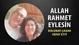 Turgut Çakar'ın Eşi Dolunay Ekici Çakar Vefat Etti