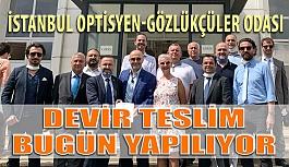 İstanbul Optisyen-Gözlükçüler Odasında Yeni Dönem Başlıyor