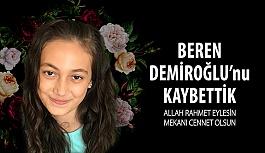 Beren Demiroğlu'nu Kaybettik