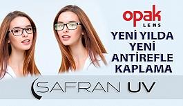 Opak Lens'ten Yeni Yılda Yeni Antirefle Kaplama SAFRAN UV