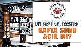 Kademeli Normalleşmede Optik Mağazalar Hafta Sonu Açık Olacak