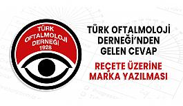 Türk Oftalmoloji Derneği'nden Cevap Geldi