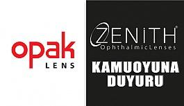 Opak Lens'ten Zenith Markası Hakkında Duyuru