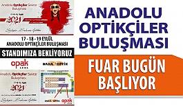 Anadolu Optikçiler Sektör Buluşması Başlıyor