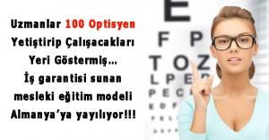 Uzmanlar 100 Optisyen Yetiştirip Çalışacakları Yeri Göstermiş…