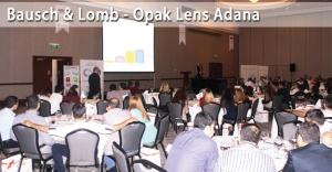 Bausch + Lomb & Opak Lens 2016 Bölgesel Kontak Lens Toplantıları – Adana