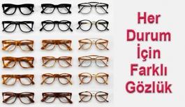 Neden Gözlüklerinizi Ayakkabılarınız...