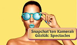 Snapchat'in Kameralı Güneş Gözlüğü...