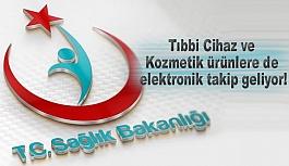 Tıbbi cihaz ve kozmetik ürünlere de elektronik...