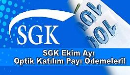 SGK Ekim Ayı Optik Katılım Payı Ödemeleri!