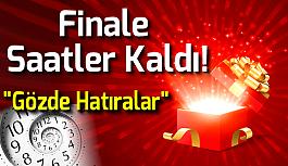 Finale Saatler Kaldı!!!