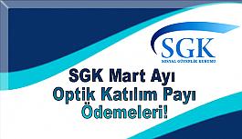 SGK Mart Ayı Optik Katılım Payı Ödemeleri!