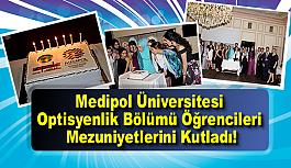 Medipol Üniversitesi Optisyenlik Bölümü...