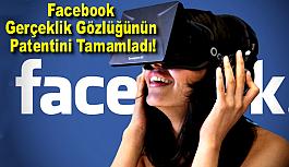 Facebook Gerçeklik Gözlüğünün Patentini...