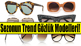 Sezonun Trend Gözlük Modelleri!