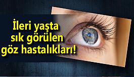 İleri yaşta sık görülen göz hastalıkları!