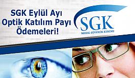 SGK Eylül Ayı Optik Katılım Payı Ödemeleri!