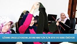 Görme Engelli Kadınlar Mehmetçik İçin Atkı ve Bere Örüyor