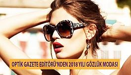 Optik Gazete Editörü'nden 2018 Yılı...