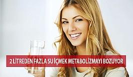 2 Litreden Fazla Su İçmek Metabolizmayı...